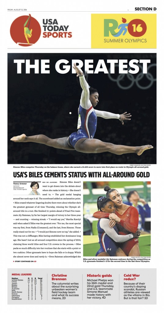 Simone Biles on the cover of USA TODAY's sports section after winning the gold medal in the women's all-around at the Rio Olympic Games. Credit: USA TODAY Sports